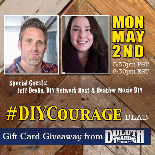 DIY Courage with Jeff Devlin & Heather Moxie DIY